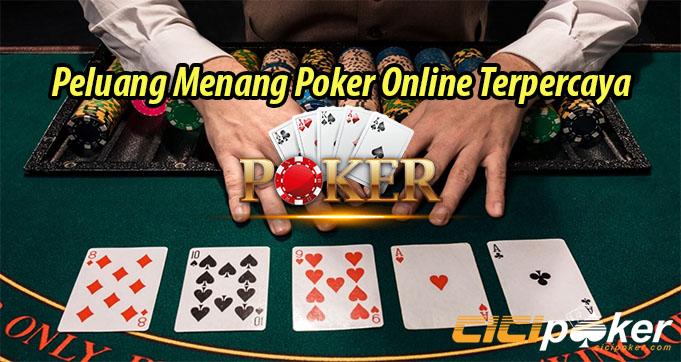 Peluang Menang Poker Online Terpercaya